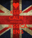 KEEP CALM AND LOVE   JESSICA    ENIS - Personalised Poster large