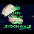 KEEP CALM AND LOVE JEYDON WALE - Personalised Poster large