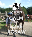 KEEP CALM AND LOVE JIGSAW - Personalised Poster large