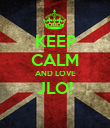 KEEP CALM AND LOVE JLO!  - Personalised Poster large