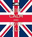 KEEP CALM AND LOVE JLS - Personalised Poster large
