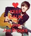 KEEP CALM AND Love  Joe Brooks  - Personalised Poster large