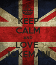 KEEP CALM AND LOVE  JOKEMANI - Personalised Poster large