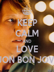 KEEP CALM AND LOVE JON BON JOVI - Personalised Large Wall Decal