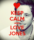 KEEP CALM AND LOVE JONES - Personalised Poster large
