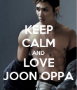 KEEP CALM AND LOVE JOON OPPA - Personalised Poster large