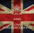 KEEP CALM AND LOVE JORDANCLEAVER - Personalised Poster large