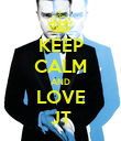 KEEP CALM AND LOVE JT - Personalised Poster large