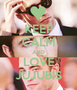 KEEP CALM AND LOVE JUJUBIS - Personalised Poster large