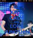 KEEP CALM AND LOVE JUNGSHIN - Personalised Poster large
