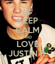KEEP CALM AND LOVE JUSTIN B. - Personalised Poster large