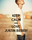 KEEP CALM AND LOVE JUSTIN BIEBER! - Personalised Poster large