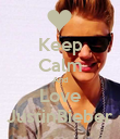 Keep Calm And Love JustinBieber - Personalised Poster large