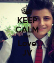 KEEP CALM and Love JV - Personalised Poster large