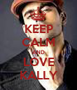 KEEP CALM AND LOVE KALLY - Personalised Poster large