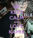 KEEP CALM AND LOVE KAMIE - Personalised Poster large