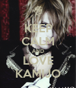 KEEP CALM AND LOVE KAMIJO - Personalised Poster large