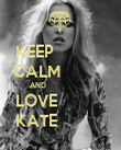 KEEP              CALM             AND                            LOVE                        KATE                  - Personalised Poster large