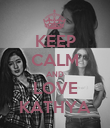KEEP CALM AND LOVE KATHYA - Personalised Poster large
