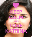 KEEP CALM AND LOVE KATRINA - Personalised Poster large