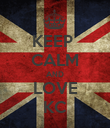 KEEP  CALM AND LOVE KC - Personalised Poster large