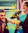 KEEP CALM AND LOVE KENLOS - Personalised Poster large