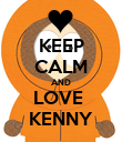 KEEP CALM AND LOVE  KENNY - Personalised Poster large