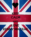 KEEP CALM AND LOVE   KENNY MACRAE  - Personalised Poster large