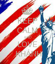 KEEP CALM AND LOVE  KHÁNH - Personalised Poster large