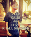 KEEP CALM AND LOVE KHALIL SHARIEFF - Personalised Poster large