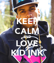 KEEP CALM AND LOVE KID INK - Personalised Poster large