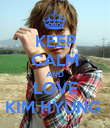 KEEP CALM AND LOVE KIM HYUNG  - Personalised Poster small