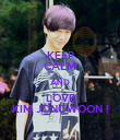 KEEP CALM AND LOVE KIM JONGWOON ! - Personalised Poster large