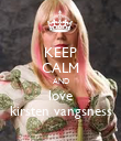 KEEP CALM AND love kirsten vangsness - Personalised Poster large