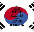 KEEP CALM AND LOVE KOREA - Personalised Poster large
