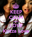 KEEP CALM AND LOVE Krizza Love - Personalised Poster large
