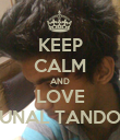 KEEP CALM AND LOVE KUNAL TANDON - Personalised Poster large