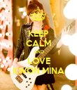 KEEP CALM AND LOVE KWON MINA - Personalised Poster large