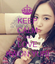 KEEP CALM AND LOVE KWON YURI - Personalised Poster small