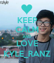 KEEP CALM AND LOVE KYLE_RANZ - Personalised Poster small