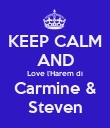 KEEP CALM AND Love l'Harem di Carmine & Steven - Personalised Poster large