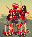 KEEP CALM AND LOVE L.O.U.C.A.S - Personalised Poster large