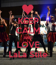 KEEP CALM AND LOVE LaLa Stile - Personalised Poster large