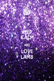 KEEP CALM AND LOVE LAMB - Personalised Poster large