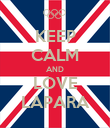 KEEP CALM AND LOVE LAPARA - Personalised Poster large