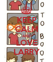 KEEP CALM AND LOVE LARRY - Personalised Poster large