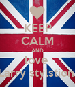 KEEP CALM AND love  Larry stylstion  - Personalised Poster large