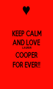 KEEP CALM AND LOVE LAUREN COOPER FOR EVER!! - Personalised Poster large