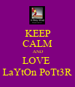 KEEP CALM AND LOVE  LaYtOn PoTt3R - Personalised Poster large
