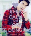 KEEP CALM AND LOVE LEE DONGHAE - Personalised Poster large